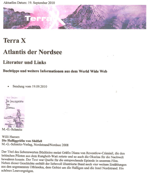 """Am 19. September 2011 gab es zur ZDF-Sendung der Reihe """"Terra X"""" über Rungholt eine Literaturempfehlung bzgl. des Titel """"Die Halliggräfin von Südfall"""""""