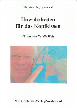 Hannes Nygaard: Unwahrheiten für das Kopfkissen